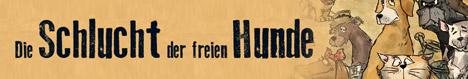 Banner Schlucht der freien Hunde